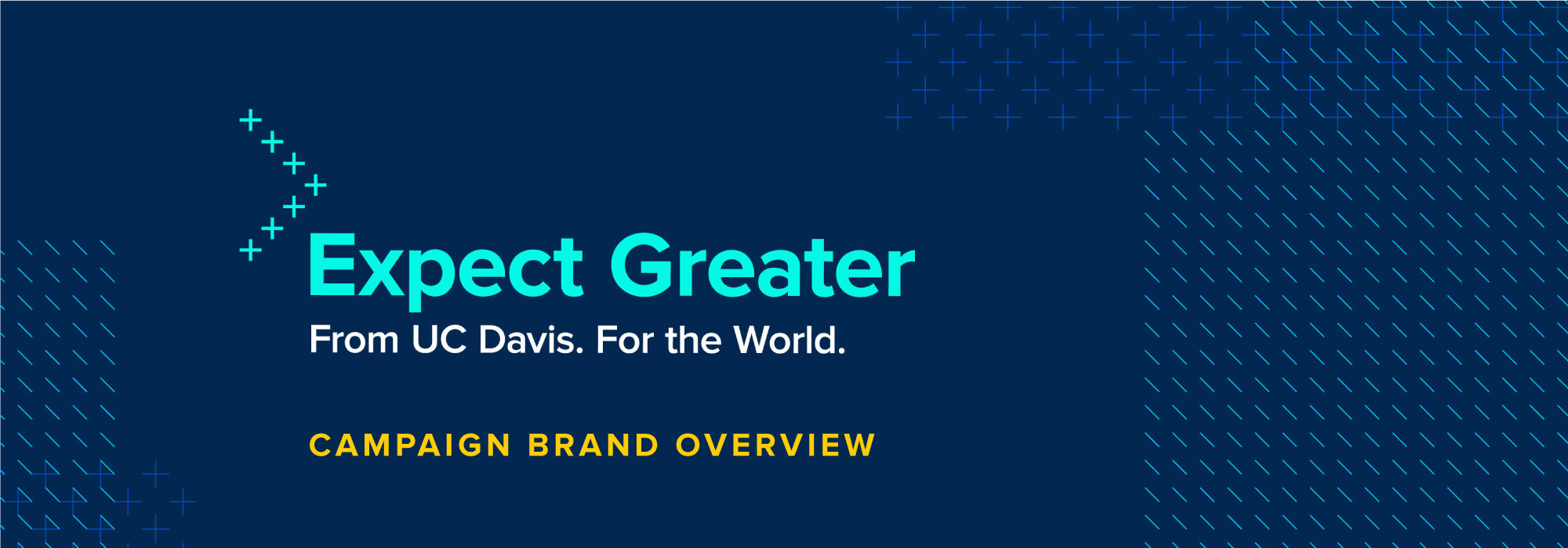 Expect Greater: Campaign Brand Overview